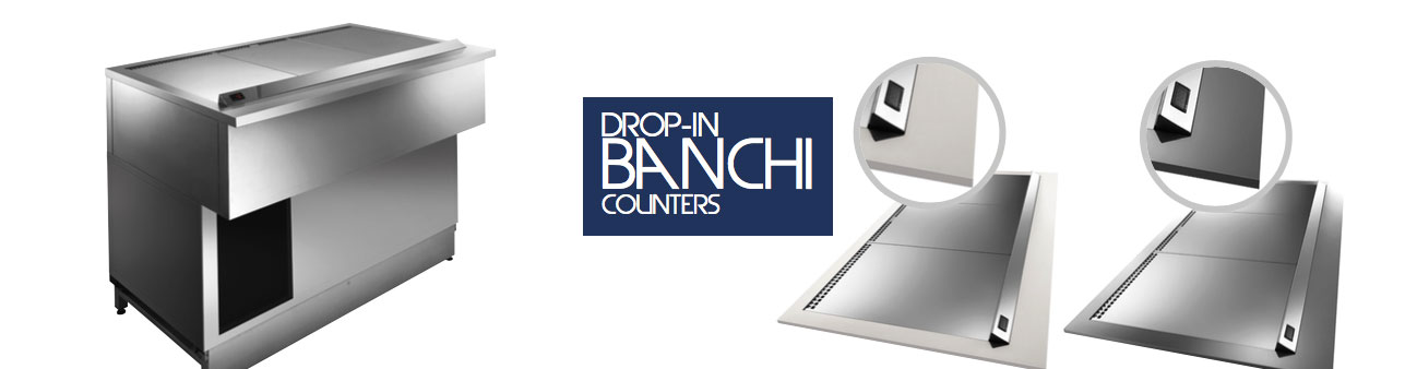 Banchi Drop-In semilavorati